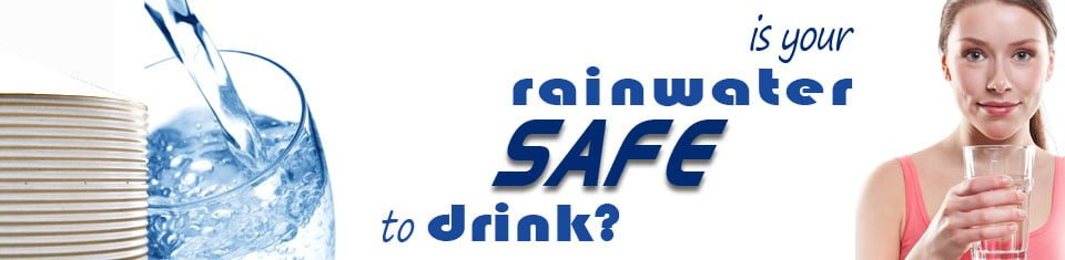 Is your rainwater safe to drink?